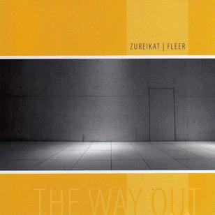 Jörg Fleer, Qusai Zureikat - The-Way-Out, Toca Records, 2007